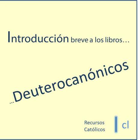 introduccion libros deuterocanonicos