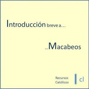 Introducción a los libros de Macabeos